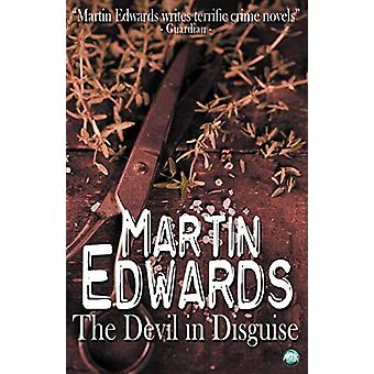 The Devil in Disguise by Martin Edwards - 9781782342472 Book