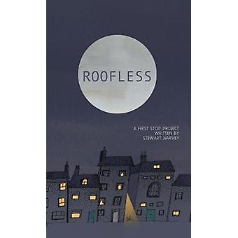 Roofless by Stewart Harvey - 9781912092659 Book