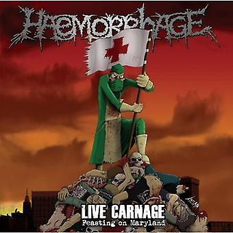Haemorrhage - Live Carnage: Feasting on Maryland [CD] USA import