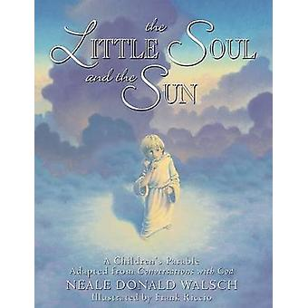 Little Soul and the Sun A Childrens Parable