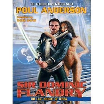 Sir Dominic Flandry: Poul Andersonin Terran viimeinen ritari (Kirja, 2012)