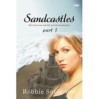 Sandcastles: Part 1