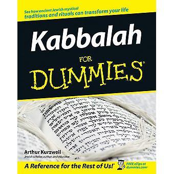 Kabbalah for Dummies by Kurzweil & Arthur