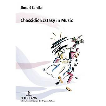 Chassidic Ecstasy in Music by Shmuel Barzilai