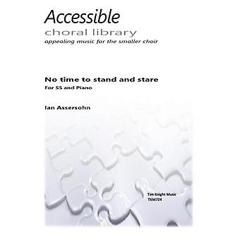 No Time to stand and stare (Ian Assersohn)