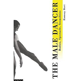 The Male Dancer: Bodies, Spectacle and Sexualities