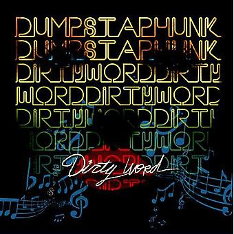 Dumpstaphunk - Dirty Word [CD] USA import