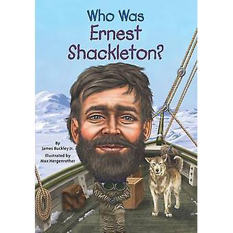 Wie Was Ernest Shackleton? door James Buckley - 9780448479316 boek