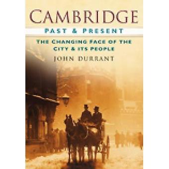 كامبريدج في الماضي والحاضر من جون دورانت-كتاب 9780750949088