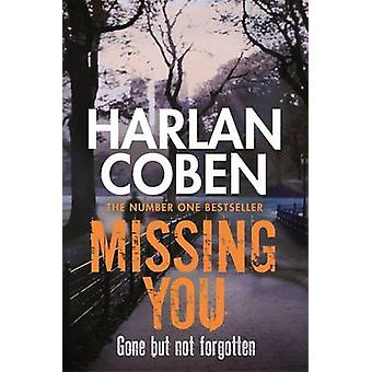 Missing You by Harlan Coben - 9781409103967 Book