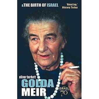 Golda Meir - The First Female Prime Minister in the West by Elinor Bur