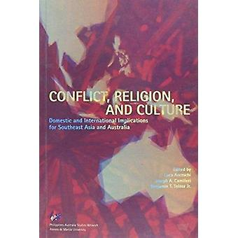Conflict - Religion - and Culture - Domestic and International Implica