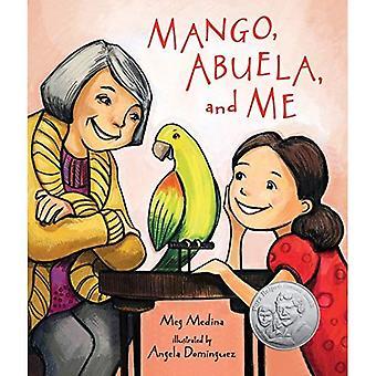 Mango, Abuela och mig