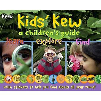 Kids' Kew: A Children's Guide