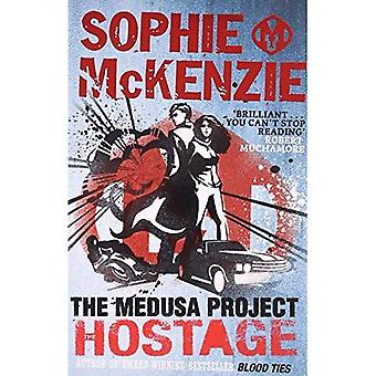 The Hostage (Medusa Project)