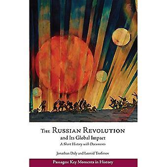 Den ryska revolutionen och dess globala effekter: en kort historik med dokument (passager: viktiga ögonblick i historien)