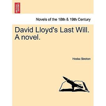 Volontà dell'ultimo David Lloyds. un romanzo. di Stretton & Hesba