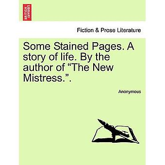Alcune pagine macchiate. Una storia di vita. Dall'autore della nuova amante... da Anonymous