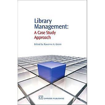 Bibliothèque gestion A étude de cas approche par Green & Ravonne E.