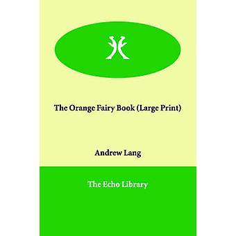 ラング ・ アンドリューによってオレンジ妖精の本