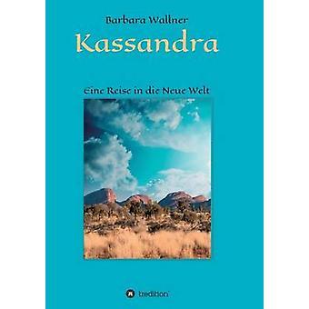 Kassandra av Wallner & Barbara
