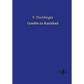 Goethe à Karlsbad en Puchtinger & F.