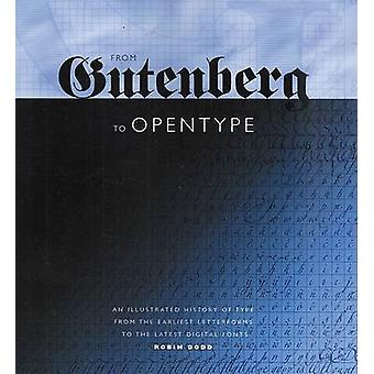 From Gutenberg to Opentype - An Illustrated History of Type from the E