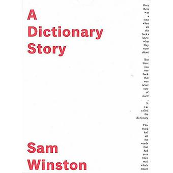 A Dictionary Story by Sam Winston - 9780956458322 Book