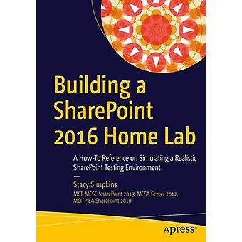 Building a Sharepoint 2016 Home Lab - A How-to Reference on Simulating