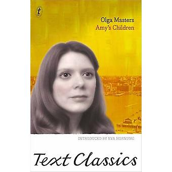Amy's Children by Olga Masters - Eva Hornung - 9781922147080 Book