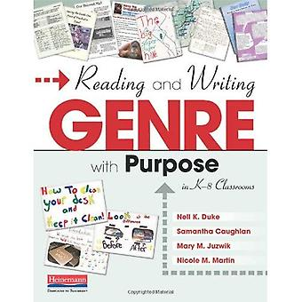 Reading and Writing Genre with Purpose in K-8 Classrooms