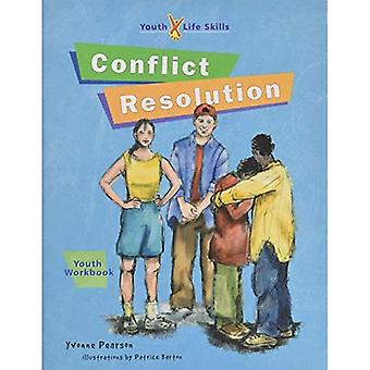 Conflict Resolution: Workbook (Youth Life Skills Program)