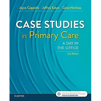 Case Studies in Primary Care by Joyce D Cappiello