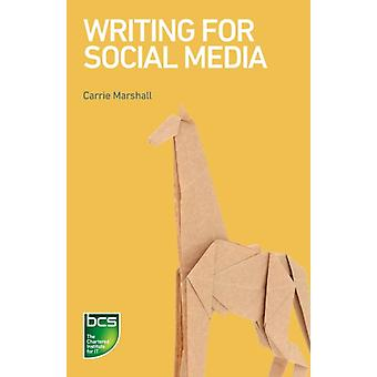 Writing for Social Media by Marshall & Carrie