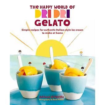 Happy World of Dri Dri Gelato by Adriano di Petrillo