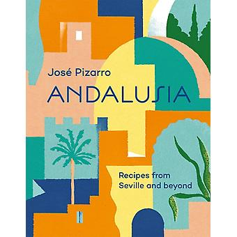 Andalusia by Jose Pizarro