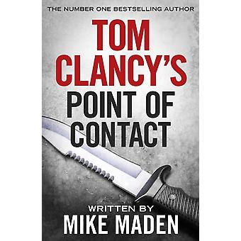 Tom Clancys Point of Contact by Mike Maden
