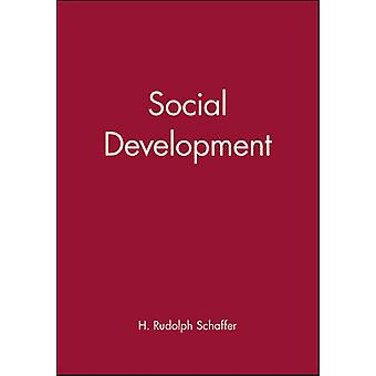 Social Development by H Rudolph Schaffer