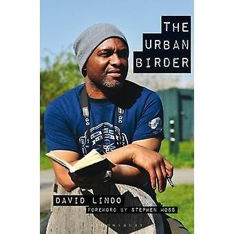 The Urban birder by David Lindo & Stephen sammal lahjoitukset