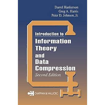 Introduction to Information Theory and Data Compression by Johnson & Jr.