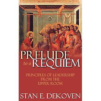 Prelude to a Requiem by DeKoven & Stan