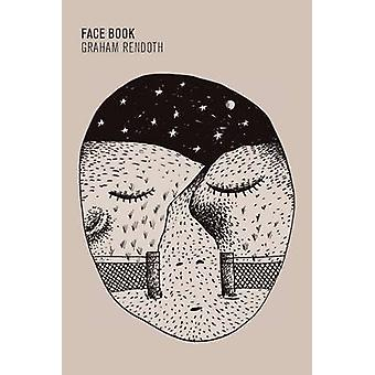 Face Book by Rendoth & Graham