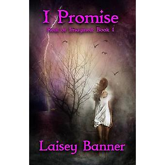 I Promise by Banner & Laisey