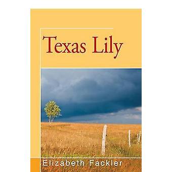 Texas Lily by Fackler & Elizabeth