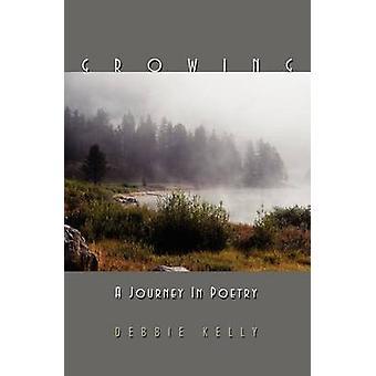 Growing A Journey in Poetry by Kelly & Debbie