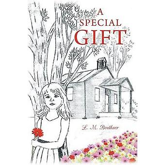 A Special Gift by Bouthner & L. M.