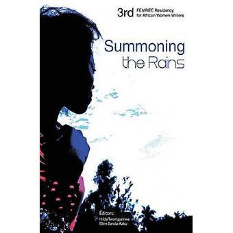 Summoning the Rains. Third FEMRITE Regional Residency for African Women Writers by Twongyeirwe & Hilda