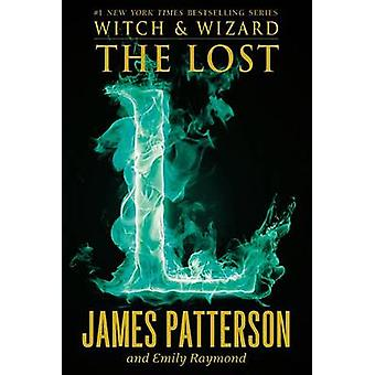 The Lost by James Patterson - Emily Raymond - 9780316207706 Book