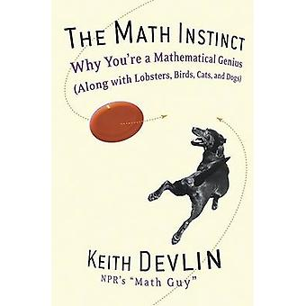 The Math Instinct - Why You're a Mathematical Genius (along with Lobst