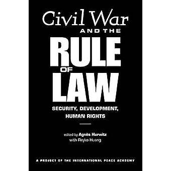 Inbördeskrig och regeln om lag - säkerhet - utveckling - mänskliga rättigheter